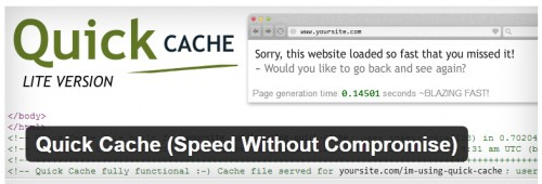 Quick Cache (Speed Without Compromise)