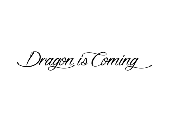 Dragon is Coming